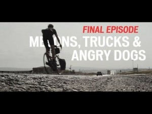 MELONS,TRUCKS & ANGRY DOGS: PART IV
